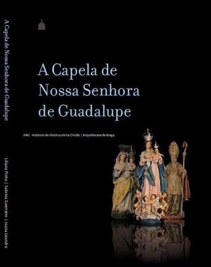 A Capela de Nossa Senhora de Guadalupe
