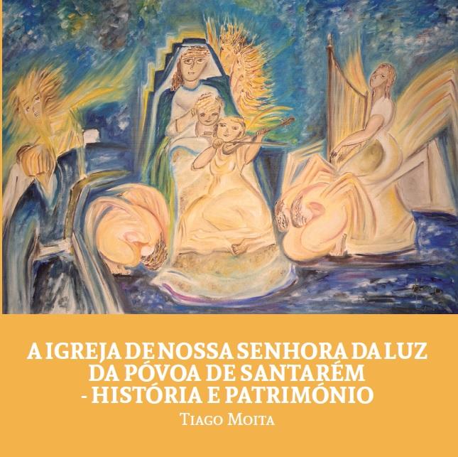 A Igreja de Nossa Senhora da Luz da Póvoa de Santarém - História e Património