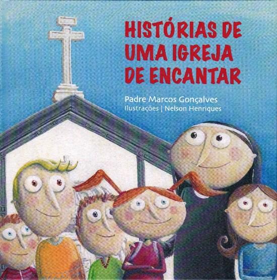 HISTÓRIAS DE UMA IGREJA DE ENCANTAR