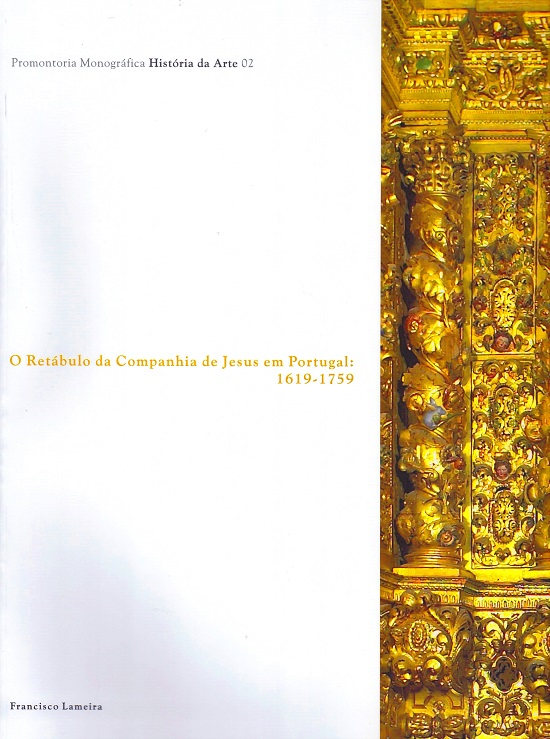 O RETÁBULO DA COMPANHIA DE JESUS EM PORTUGAL: 1619-1759