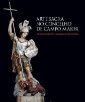 ARTE SACRA NO CONCELHO DE CAMPO MAIOR