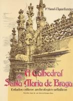A Cathedral de Santa Maria de Braga: Estudos criticos archeologico-artisticos - desenho-cópia de um cliché de Marques Abreu.