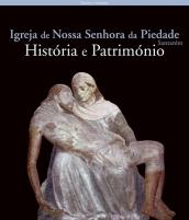 Igreja Nossa Senhora da Piedade, Santarém: História e Património
