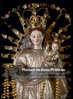 MANUAL DE BOAS PRÁTICAS DE CONSERVAÇÃO PREVENTIVA DE BENS CULTURAIS DA IGREJA