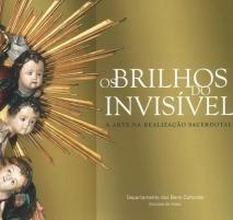 Os brilhos do invisível. A arte na realização sacerdotal