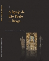 A Igreja de São Paulo - Braga