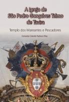A Igreja de São Pedro Gonçalves Telmo: Templo dos Mareantes e Pescadores