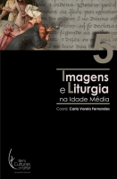 Imagens e Liturgia na Idade Média [II]