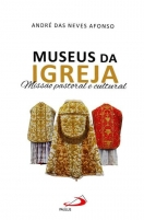 Museus da Igreja - Missão Pastoral e Cultural