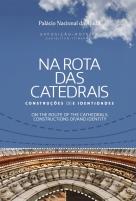 Na Rota das Catedrais: Construções [d]E Identidades
