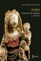 PERO: O MESTRE DAS IMAGENS (C. 1300-1350)