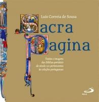 SACRA PAGINA: TEXTOS E IMAGENS DAS BÍBLIAS PORTÁTEIS DO SÉCULO XIII PERTENCENTES A COLEÇÕES PORTUGUESAS