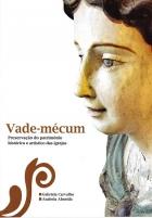 Vade-mécum: preservação do património histórico e artístico das Igrejas